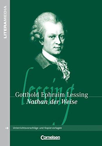 LiteraMedia: Nathan der Weise: Handreichungen für den Unterricht. Unterrichtsvorschläge und Kopiervorlagen