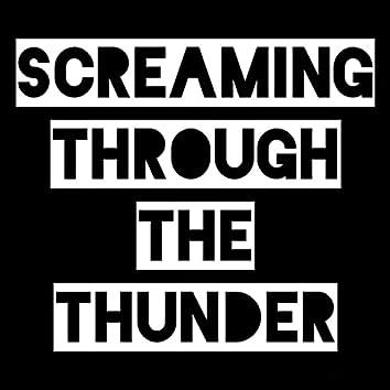 Screaming Through The Thunder