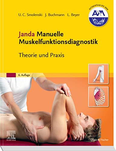 Janda Manuelle Muskelfunktionsdiagnostik: Theorie und Praxis