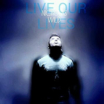 Live Our Lives
