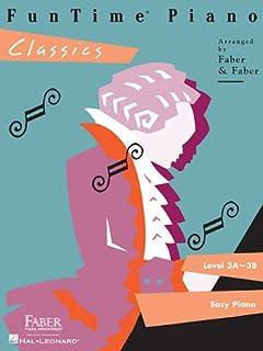 家で人気のあるFunTime Piano Classics:レベル3a-3b Easy Pianoランキングは何ですか