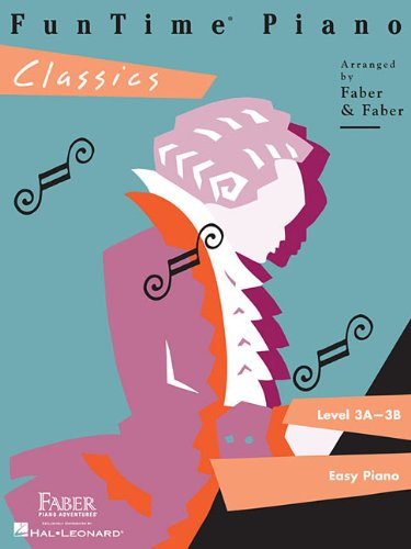 FunTime  Piano Classics: Level 3A-3B