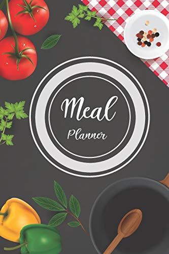 Meal Planner: Vegetables Cover, Track And Plan Your Meals Weekly with Grocery List 6