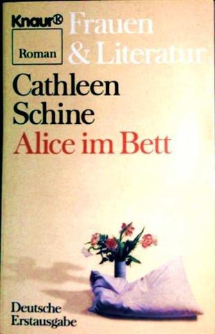 Alice im Bett (Knaur Taschenbücher. Frauenbücher)