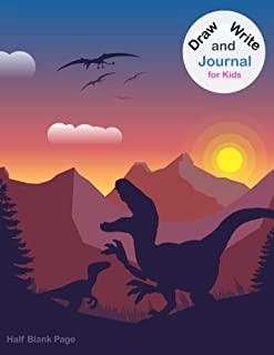Draw and Write Journal for Kids Half Blank Page: Primary Composition Notebook, Calligraphy Practice for Girls and Boys Grade 3-4, Dinosaur Sunset Design (Cute Children Handwriting Workbooks)
