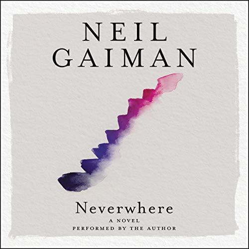 Neverwhere Audiobook By Neil Gaiman cover art