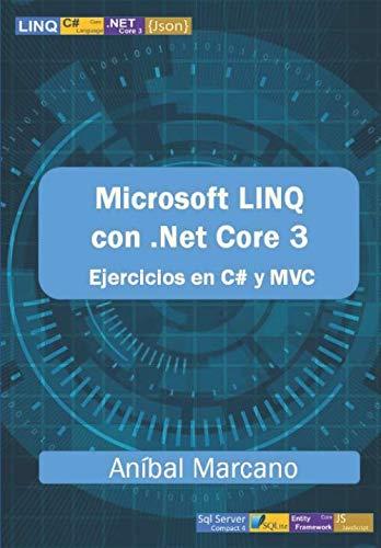 [画像:Microsoft LINQ con .Net Core 3: Ejercicios en C# y MVC]