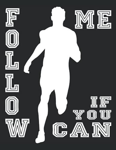 follow me if you can - workout tagebuch für dein training, egal ob abnehmen, krafttraining, muskeln aufbauen oder fitter werden: DIN A4 oder 8,5 x 11 ... und Männer, 12 Übungen zu 6 Sets, Cardio