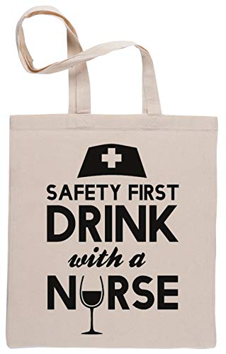 Safety First Drink with A Nurse Bolsa De Compras Shopping Bag Beige