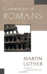 Commentary on Romans by Martin Luther