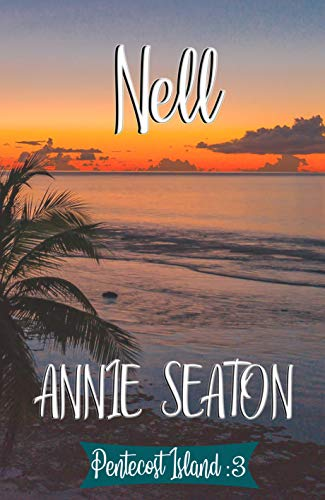 Nell by Annie Seaton