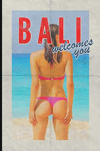 Bali welcomes you: Professional journal notebook for Indonesia Travel Vacation Holiday Business trip retro style