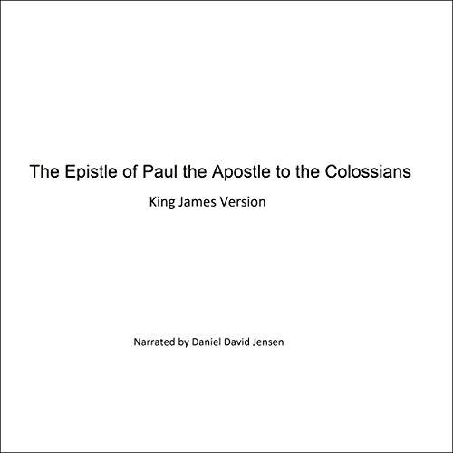 The Epistle of Paul the Apostle to the Colossians audiobook cover art