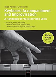 Keyboard Accompaniment and Improvisation: A Handbook of Prac