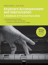 Keyboard Accompaniment and Improvisation: A Handbook of Practical Piano Skills