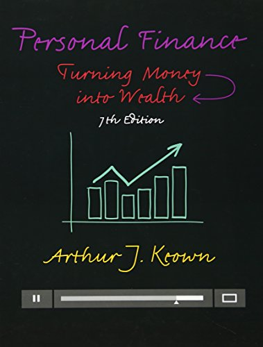 Compare Textbook Prices for Personal Finance: Turning Money into Wealth Prentice Hall Series in Finance 7 Edition ISBN 9780133856439 by Keown, Arthur