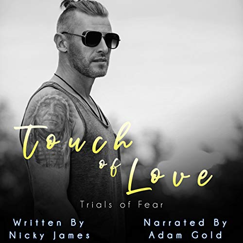 Touch of Love Audiobook By Nicky James cover art