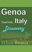 Genoa Tourism, Italy