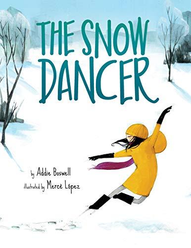 The Snow Dancer by [Addie Boswell, Mercè López]