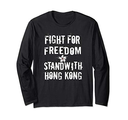 Fight For Freedom Stand With Hong Kong Pro Democracy Langarmshirt
