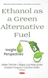 Ethanol as a Green Alternative Fuel: Insight and Perspectives