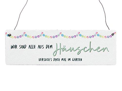 Interluxe Holzschild Vintage WIR SIND ALLE AUS DEM HÄUSCHEN Gartentor Garten Geschenkidee