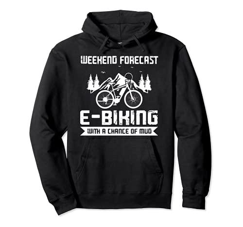 Fin de fin de semana E-bikeing e-bike Sudadera con Capucha