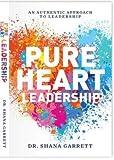 Pure Heart Leadership