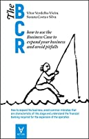 The Business Case Roadmap - Volume III (Portuguese Edition)