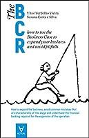The Business Case Roadmap - Volume III (Portuguese Edition)