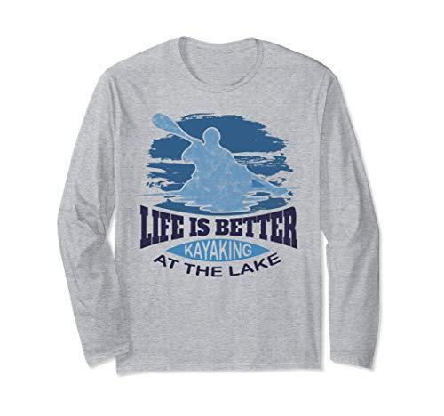 Kajakbekleidung - Leben ist besser Kajakfahren am See Langarmshirt