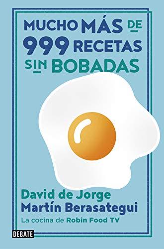 Mucho más de 999 recetas sin bobadas (Cocina) (Spanish Edition)