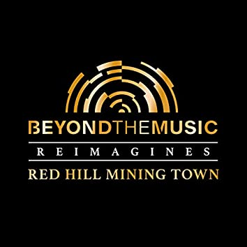 Red Hill Mining Town