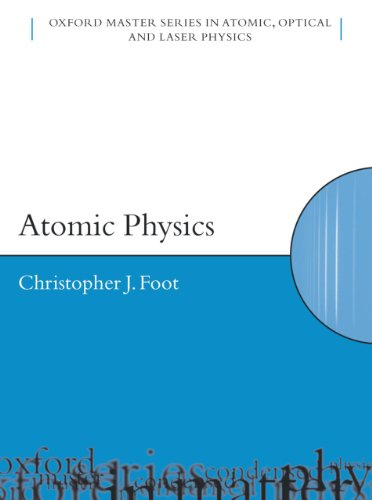 Atomic Physics (Oxford Master Series in Physics Book 7)