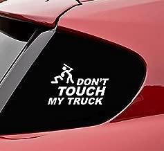 Slap-Art Dont Touch My Truck Vinyl Decal Sticker (White)