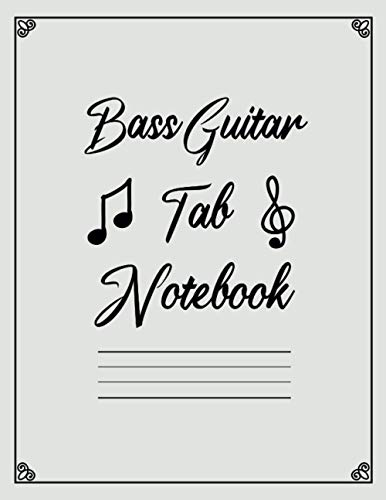 Bass Guitar Tab Notebook: Bass Guitar Tablature | Tablature for Bass Guitar Manuscript | Bass Guitar Tabs & Chord Boxes | Blank Bass Guitar TAB Paper ... Tabs Paper Journal 8.5'x11' (135 Pages)