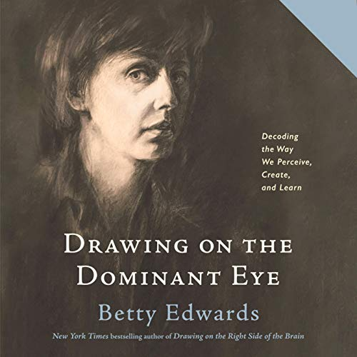 Couverture de Drawing on the Dominant Eye