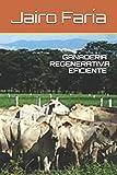 GANADERIA REGENERATIVA EFICIENTE