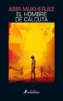 El hombre de Calcuta PDF EPUB Gratis descargar completo