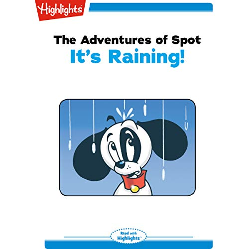 The Adventures of Spot: It's Raining Titelbild