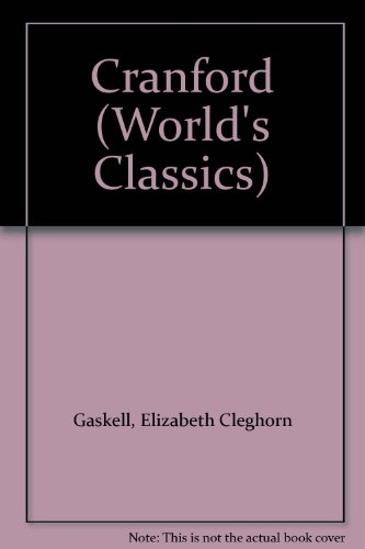 Cranford (World's Classics)