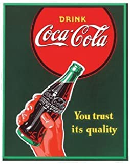 Drink Coca-Cola You trust its quality Porcelain Fridge Magnet New