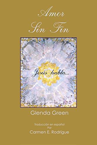 Amor Sin Fin: Jesús habla…Una historia verídica