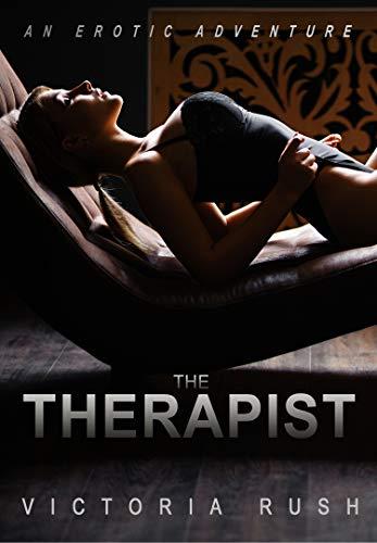 The Therapist: An Erotic Adventure (Lesbian Voyeur Erotica) (Jade's Erotic Adventures Book 18)