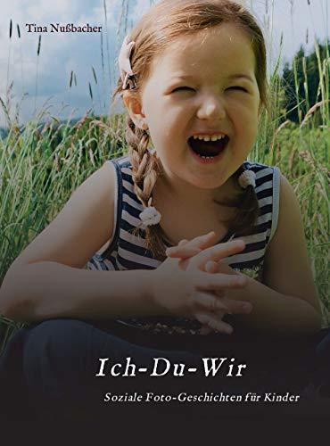 Ich-Du-Wir: Soziale Foto-Geschichten für Kinder