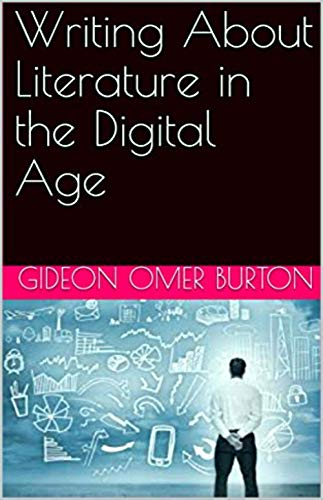 Writing About Literature in the Digital Age (English Edition)