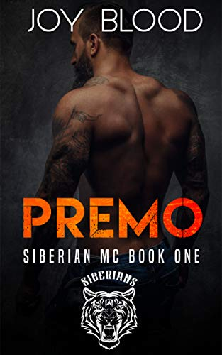 Premo: Siberian MC book one (English Edition)