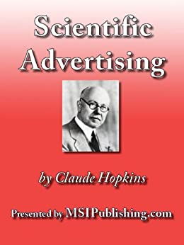Scientific Advertising by [Claude Hopkins]