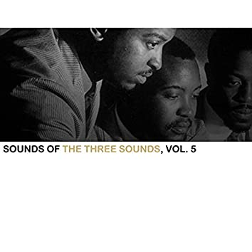 Sounds of the Three Sounds, Vol. 5