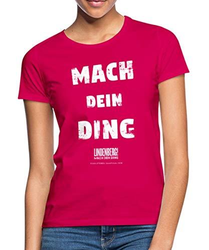 Lindenberg! Mach Dein Ding! Spruch Frauen T-Shirt, M (38), Rubinrot